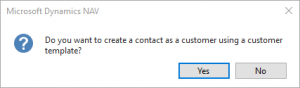 Microsoft Dynamics NAV | Do you want to create a contact as a customer using a customer template notification check box
